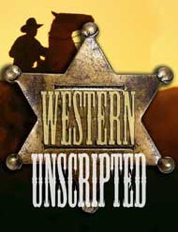 """Promotional graphic for """"The Western UnScripted,"""" at North Coast Repertory Theatre on March 7, 2011 at 7:30 p.m."""