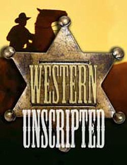 "Promotional graphic for ""The Western UnScripted,"" at North Coast Repertory Theatre on March 7, 2011 at 7:30 p.m."