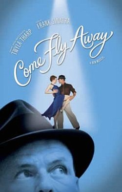 """Come Fly Away"" promotional graphic. Courtesy of the Civic Theatre"