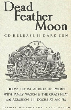Promotional flyer for Dead Feather Moon at Belly Up Tavern.