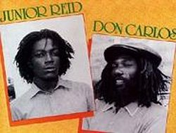 Image of Don Carlos and Junior Reid.