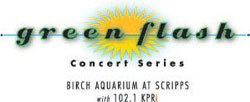 Promotional graphic for the Green Flash Concert Series at Birch Aquarium at Scripps