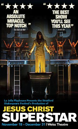 "Promotional graphic for ""Jesus Christ Superstar"" at the La Jolla Playhouse, November 18 - December 31, 2011 at Weiss Theatre."