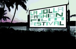 Promotional image of La Jolla Fashion and Film Festival located at the Museum of Contemporary Art San Diego.