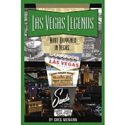 "Cover Image of ""Las Vegas Legends: What Happened in Vegas..."" By Greg Niemann."