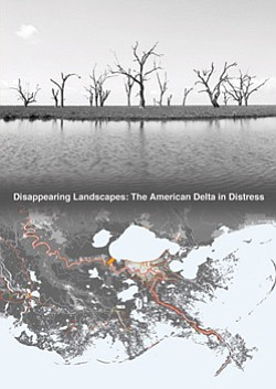Promotional Graphic of Disappearing Landscapes: The American Delta in Distress.