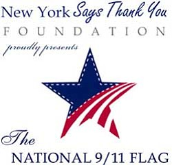 Graphic logo: The New York Says Thank You Foundation proudly presents The National 9/11 Flag