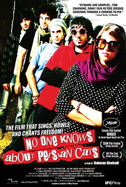 "Promotional graphic for the film ""No One Knows About Persian Cats,"" directed by Bahman Ghobadi, 2009, 106 minutes, Iran."