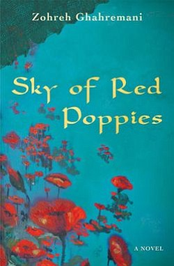 "Graphic book cover for ""Sky Of Red Poppies,"" written by Zohren Ghahremani. Her book lecture will take place on the Central Library downtown on March 23rd, 2011 at 6:30 p.m."