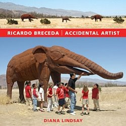 "Book cover for ""Ricardo Breceda Accidental Artist"" by Diana Lindsay."
