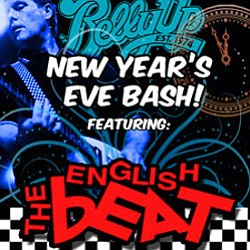 Promotional image of Belly Up Tavern's New Years Bash, featuring English Beat.