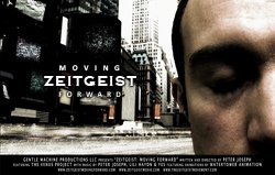"""Promotional graphic for """"Zeitgeist: Moving Forward"""" by Peter Joseph."""