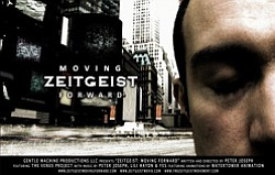 "Promotional graphic for ""Zeitgeist: Moving Forward"" by Peter Joseph."