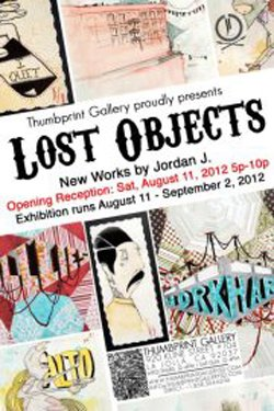 """Promotional graphic for the """"Lost Objects"""" exhibition by Jordan J at the Thumbprint Gallery. Courtesy of the Thumbprint Gallery."""