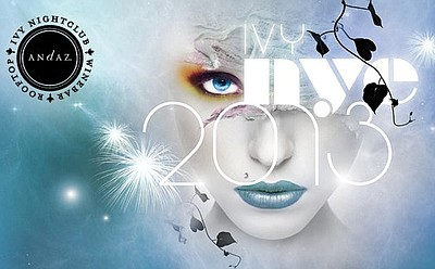 Promotional graphic for Andaz San Diego's Hottest New Year's Eve Party on December 31st, 2012. Courtesy to Ivy Nightclub.