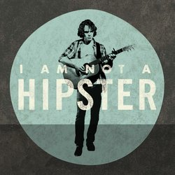 "Promotional graphic for the film, ""I Am Not A Hipster."""