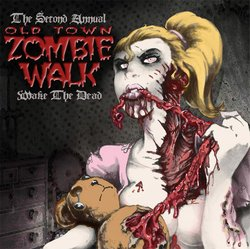 Promotional graphic for the 2nd Annual Old Town Zombie Walk on October 27th, 2012.