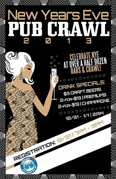 Promotional graphic for the 2013 New Years Eve Pub Crawl in San Diego Gaslamp District.