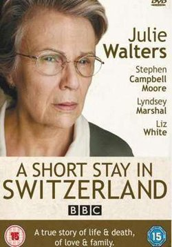"Movie cover for ""A Short Stay in Switzerland""."