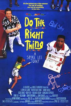 "Promotional graphic for the film, ""Do The Right Thing"""