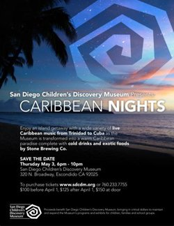 Promotional graphic for Caribbean Nights at San Diego Children's Discovery Museum on Thursday, May 3, 2012 from 6 p.m. - 10 p.m. Graphic courtesy of San Diego Children's Discovery Museum