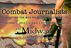 Pormotional image for Combat Journalists: Reporting The War From The Middle East at the USS Midway Museum on November 1st, 2012.