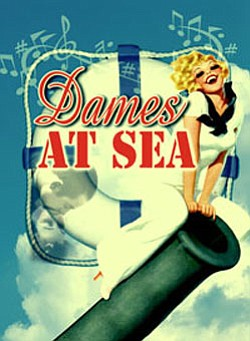 "Promotional graphic for ""DAMES AT SEA,"" July 4 - 29, 2012. Courtesy of the North Coast Repertory Theatre."
