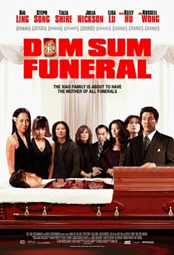 "Promotional movie poster for ""Dim Sum Funeral."" Playing a..."