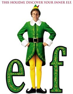 "Promotional movie poster for ""Elf"" (2003). Playing at The Pearl Hotel on December 12th."