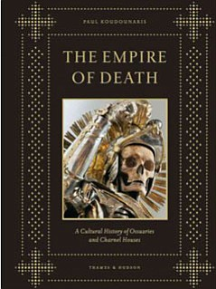 "Book cover of ""Empire Of Death"" by author Paul Koudounaris."