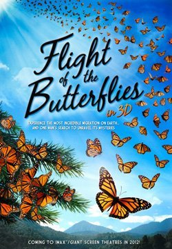 "Promotional movie poster for ""Flight of the Butterflies"" IMAX film at Reuben H. Fleet Center."