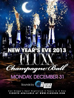 Promotional flyer for FLUXX New Year's Eve Champagne Ball 2013 on December 31st.