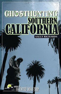 "Book cover of ""Ghosthunting Southern California"" by Sally Richards."