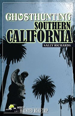 "Book cover of ""Ghosthunting Southern California"" by Sally..."