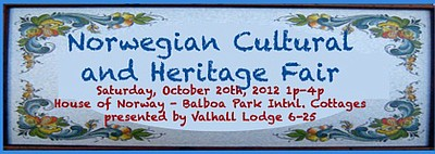 Promotional graphic for the Norwegian Cultural & Heritage Fair, October 20, 2012 from 1-4p.m. at House Of Norway In Balboa Park.