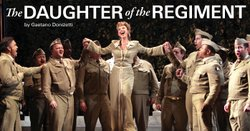 "Promotional graphic for ""Daughter of the Regiment"" being performed at the San Diego Civic Theatre on January 26, 29, February 1,3 and 26, 2013."