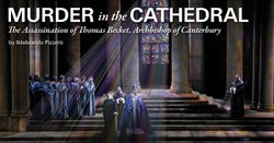 "Promotional graphic for ""Murder In The Cathedral"" performing at the San Diego Civic Theatre. Courtesy of San Diego Civic Theatre."