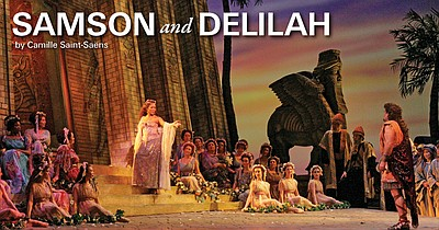 "Promotional graphic for ""Samson and Delilah"" performing at the San Diego Civic Theatre on February 16, 19, 22 and 24, 2013. Courtesy of the San Diego Civic Theatre."