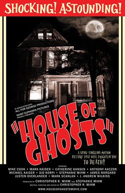 "Promotional movie poster for ""House of Ghosts."""