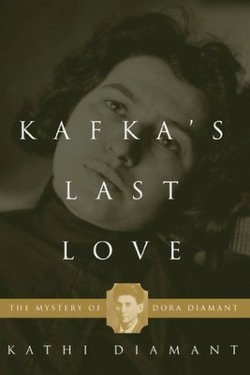 "Graphic cover of ""Kafka's Last Love"" by Kathi Diamant"