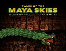 "Promotional graphic for the IMAX Film, ""Tales of the Maya Skies"""