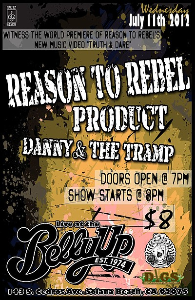 Promotional flyer for Reason to Rebel at Belly Up Tavern on July 11th.