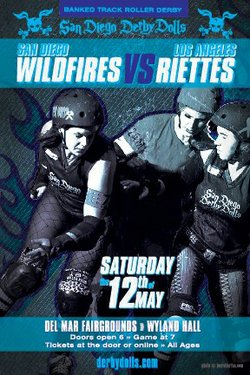 "Graphical flyer for San Diego Derby Dolls ""Wildfires"" vs. LA ""Ri-ettes""."