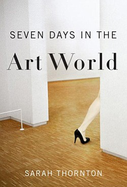 "Book cover of ""Seven Days in the Art World"" by Sarah Thornton."