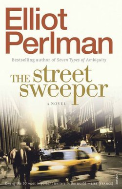 "Book cover of Elliot Perlman's ""The Street Sweeper""."