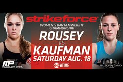 Promotional image of Rousey Vs. Kaufman at Valley View Casino Center on August 18th.