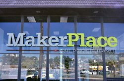 """Exterior image of the MakerPlace """"Your Place to Make It""""."""