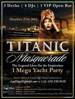 Promotional graphic for the Titanic Halloween Masquerade aboard Inspiration Yacht San Diego - Saturday, Oct 27th at 8:30 PM * 3 Decks | 4 DJs | 1 VIP Open Bar * 1 Mega Yacht Party! Image courtesy of OurNightLife Network
