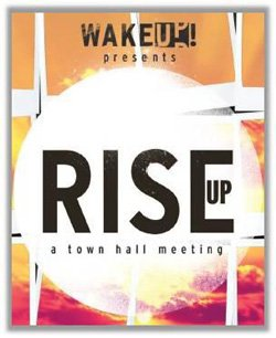 Promotional graphic for Wake Up presents Rise Up.