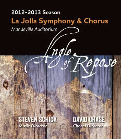 Promotional graphic for the 2012-13 Season, Angle of Repose. Performances at UCSD's Mandeville Auditorium. Courtesy of the La Jolla Symphony & Chorus.